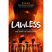 LAWLESS: End Times War Against the Spirit of Antichrist