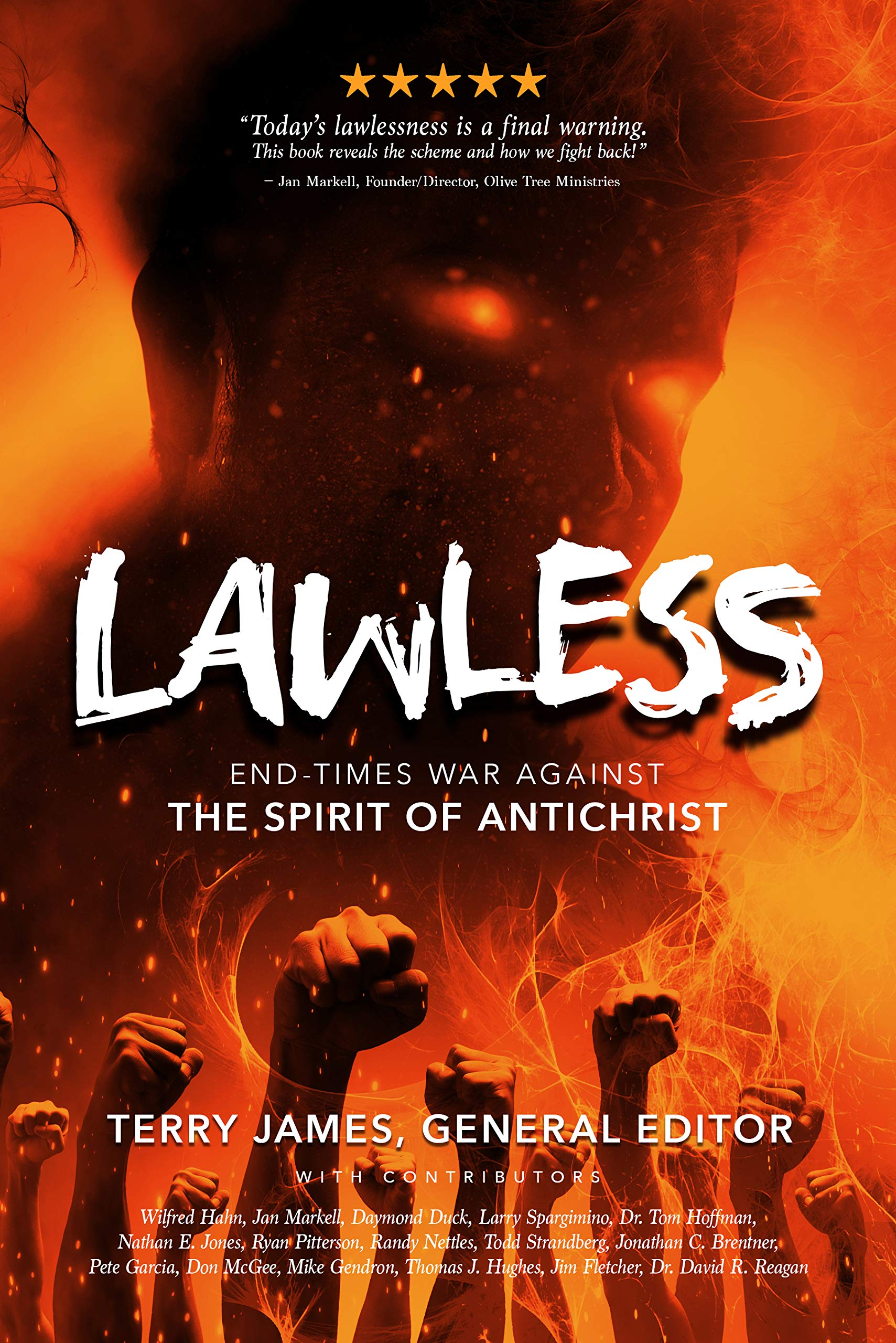 LAWLESS:End Times War Against the Spirit of Antichrist