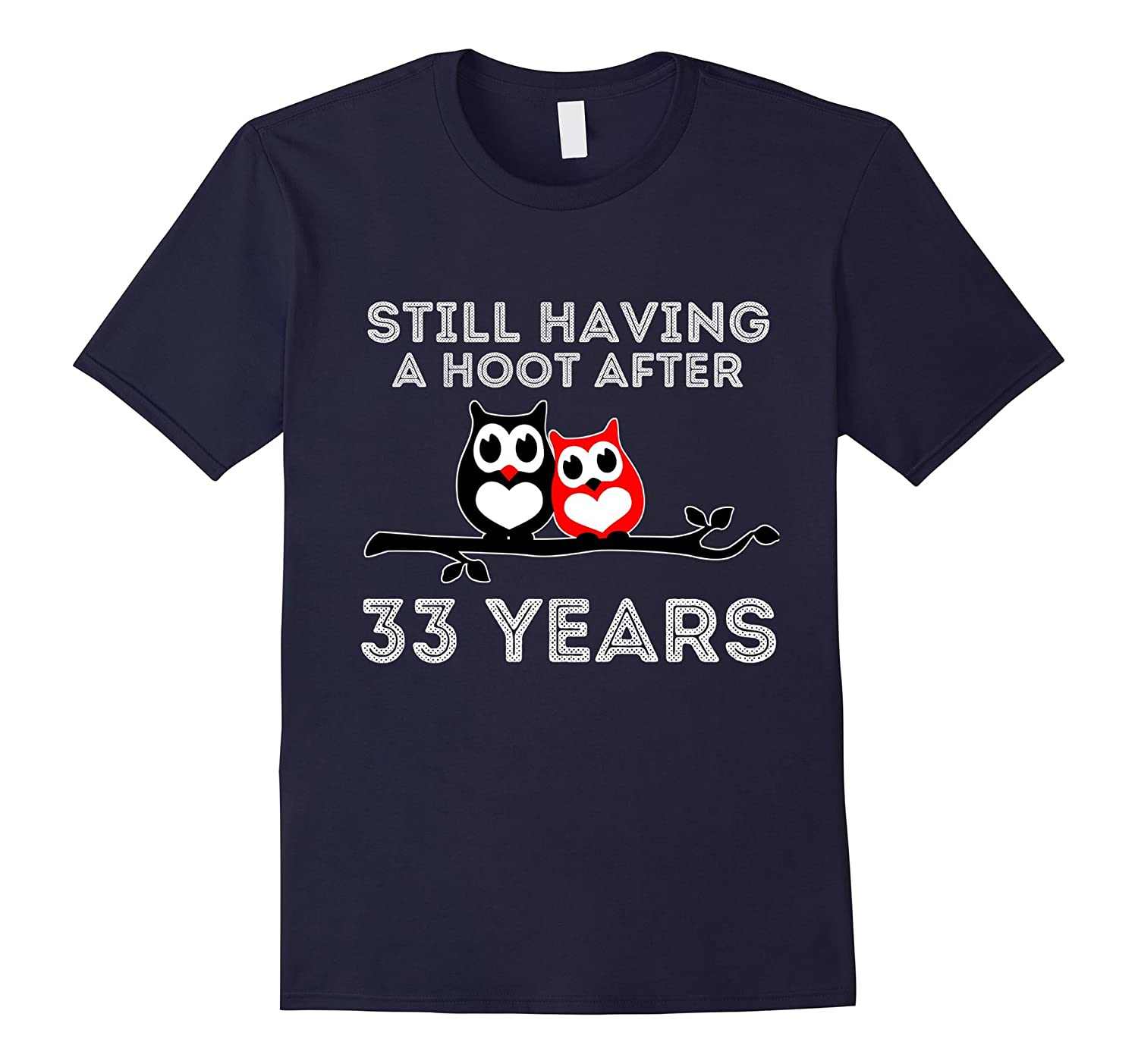 Still having a hoot after 33 years Couples Gift T-shirt