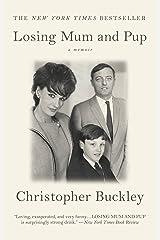 Losing Mum and Pup: A Memoir Kindle Edition