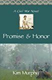 Promise & Honor (Promise & Honor trilogy Book 1)