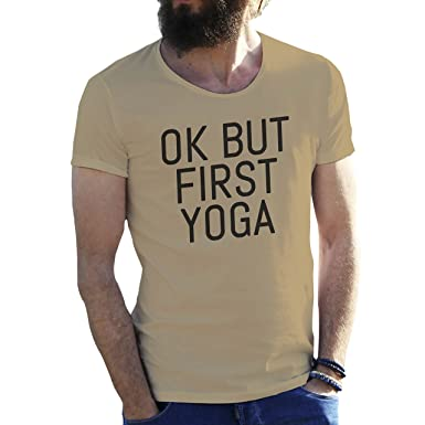 Ok But First Yoga Camiseta para Hombre: Amazon.es: Ropa y ...
