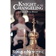 880a1b2f0e Knight of the Changeling (The Tales of Peter Bishop Book 2) May 24