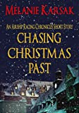 Chasing Christmas Past: An Airship Racing Chronicles Short Story Prequel (The Airship Racing Chronicles Book 3)