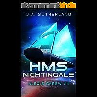 HMS Nightingale (Alexis Carew Book 4) (English Edition)