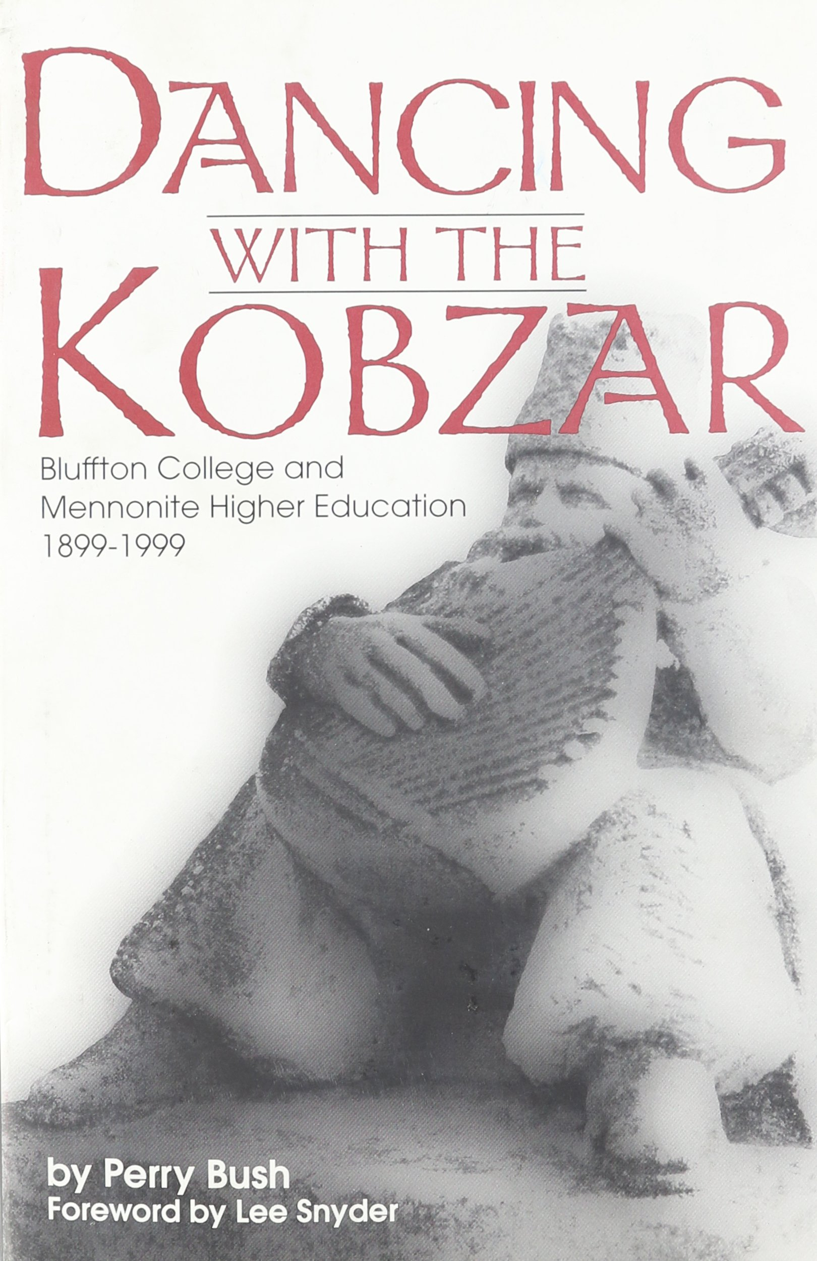Dancing With the Kobzar: Bluffton College and