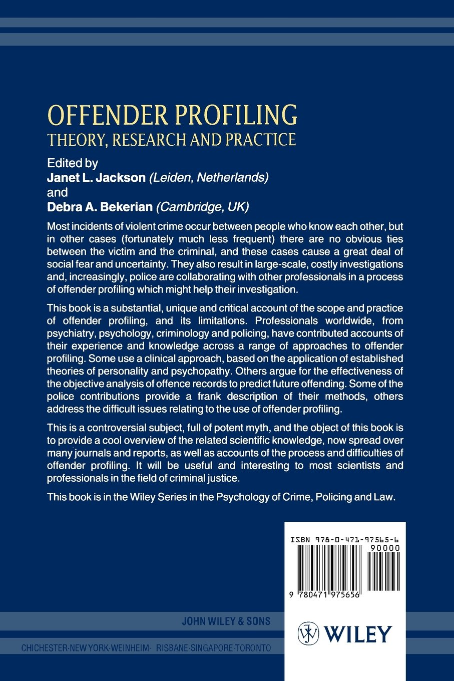 offender profiling theory research and practice wiley series in  offender profiling theory research and practice wiley series in psychology of crime policing and law amazon co uk janet l jackson