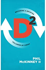 D2: Becoming a Devoted Follower of Christ Kindle Edition