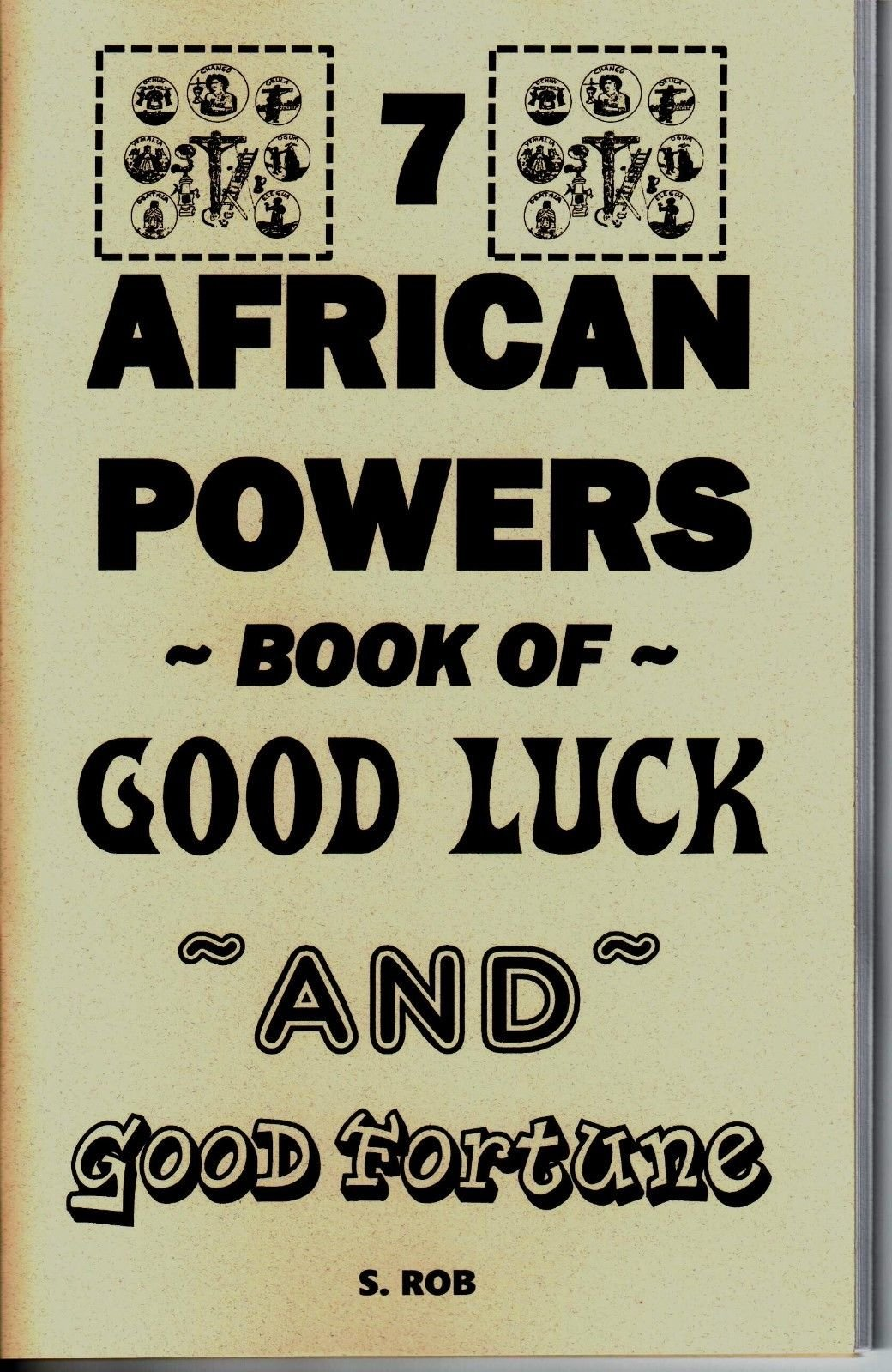 Download THE 7 AFRICAN POWERS BOOK OF GOOD LUCK & GOOD FORTUNE pdf