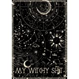 My Witchy Shit: Dot Grid Journal For Wiccans, Witches, Mages, Druids. Great gift For Teen Witch