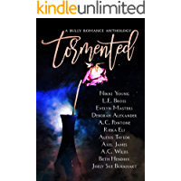 Tormented: A Bully Romance Anthology