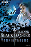 Vampirträume -: Black Dagger 12 - Roman
