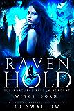 Ravenhold Supernatural Reform Academy: Witch Born