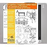 Vogelhaus Selber Bauen Deine Projektbox Inkl 113 Original Patenten Bringt Dich Mit Spass