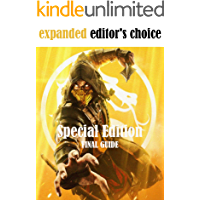 Mortal Kombat 11 Special Edition - Official updated guide - Complete Cheats, Tips, Tricks, Hack (English Edition)