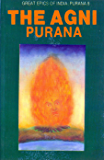 Agni Purana (Great Epics of India: Puranas Book 8)