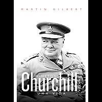 Winston Churchill: uma vida: Volume II