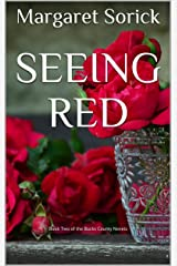 Seeing Red: Book Two of the Bucks County Novels (A Bucks County Novel 2) Kindle Edition