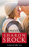 Samantha: inspirational women's fiction (The Women of Valley View Book 4)