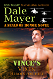 Vince's Vixen: A SEALs of Honor World Novel (Heroes for Hire Book 19)