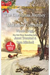 The Christmas Journey and Mistletoe Courtship: An Anthology Kindle Edition
