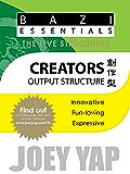 The Five Structures - Creators: (Output Structure)