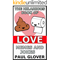 The Hilarious Book Of Love Memes And Jokes