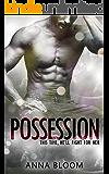 Possession (Fame & Fortune Book 1)