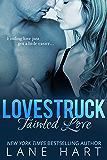 Tainted Love (Lovestruck Series Book 1)