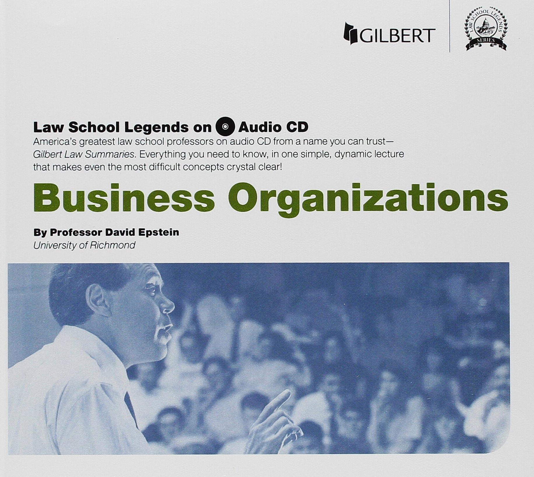 Law School Legends Audio on Business Organizations (Law School Legends Audio Series) by Gilbert