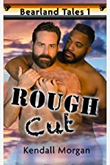 Rough Cut (Bearland Tales Book 1) Kindle Edition