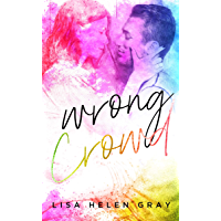 Wrong Crowd (Kingsley Academy Book 1)