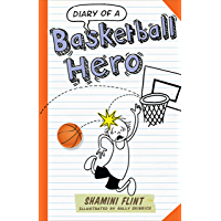 Diary of a Basketball Hero (Diary of a... Book 8)