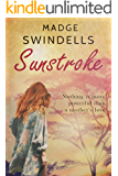 Sunstroke: A mother's desperate struggle