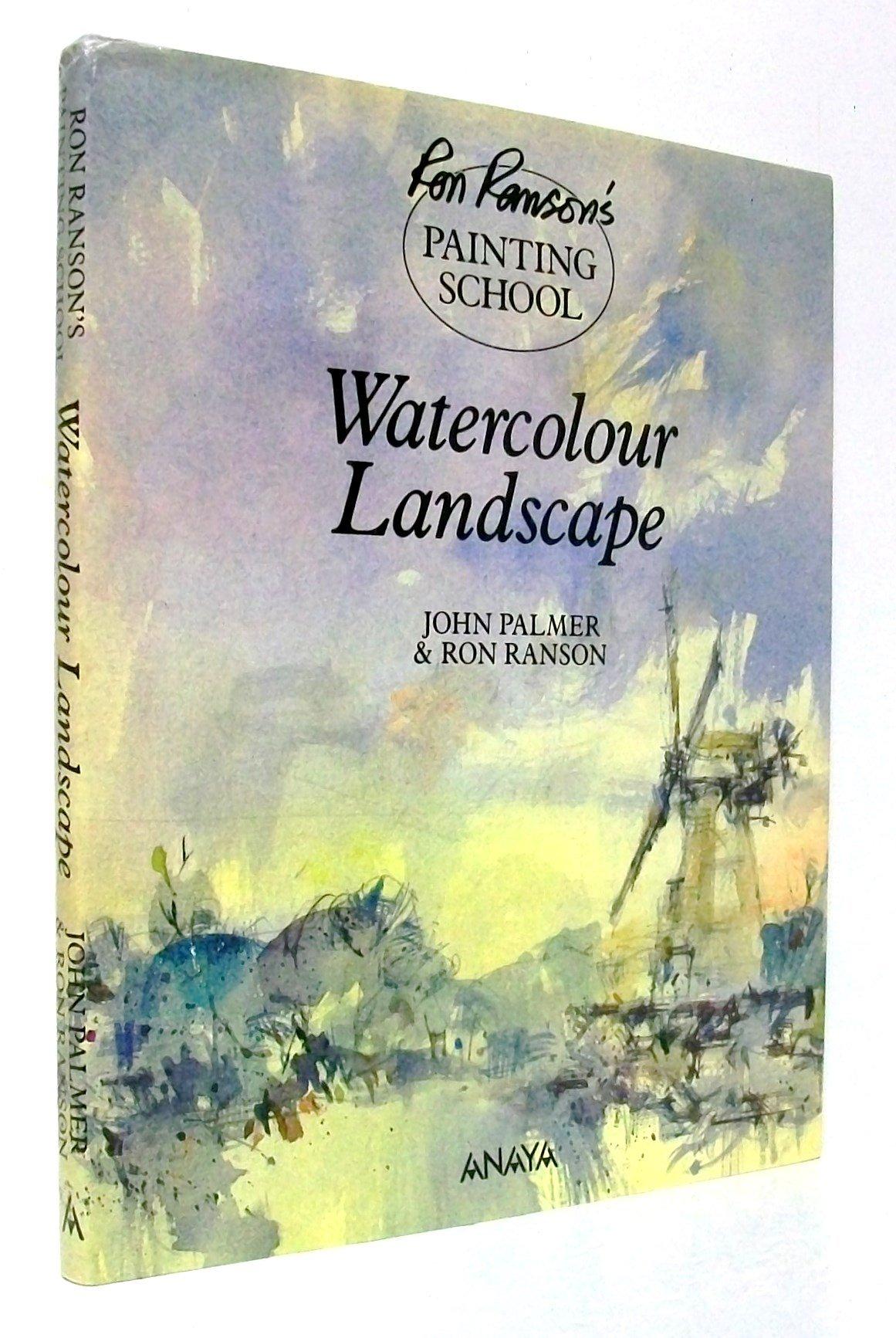 RRPS WATERCOLOUR LANDSCAPES Ron Ransons Painting School ...