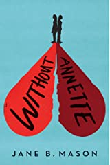 Without Annette Kindle Edition