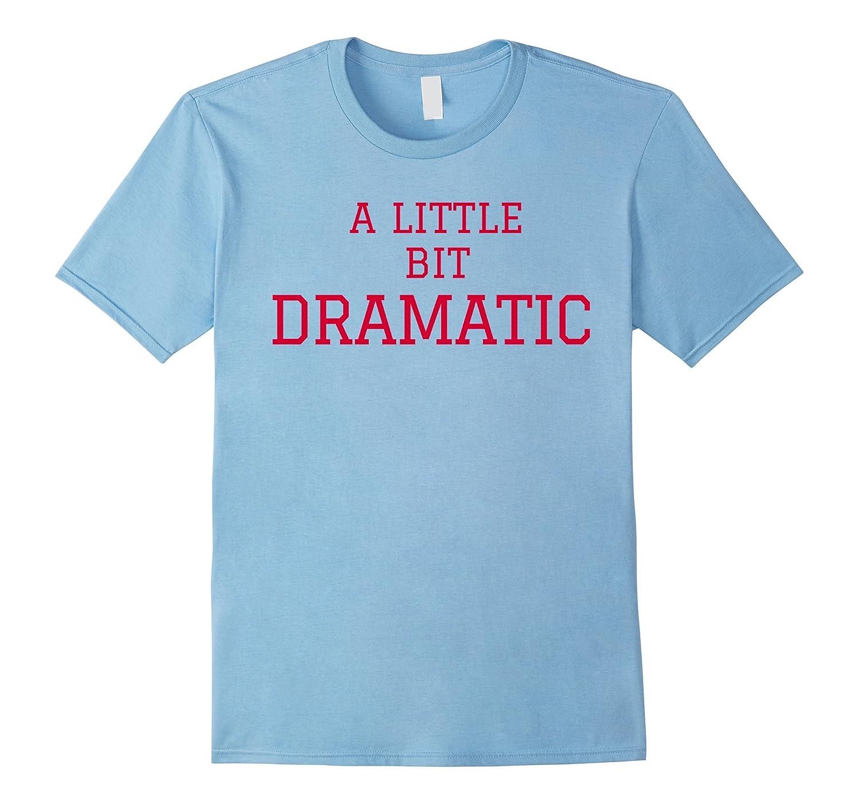 A Little Bit Dramatic Regina George T-Shirt-RT