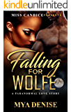 Falling For Wolfe: A Paranormal Romance