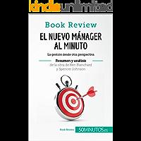 El nuevo mánager al minuto de Ken Blanchard y Spencer Johnson (Análisis de la obra): La gestión desde otra perspectiva (Book Review)