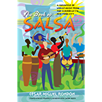 The Book of Salsa: A Chronicle of Urban Music from the Caribbean to New York City (Latin America in Translation/en… book cover