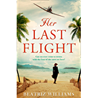 Her Last Flight: the most gripping and heartwrenching historical adventure romance novel of 2020!