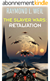 The Slaver Wars: Retaliation (English Edition)