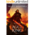 Age of the King: (The Echoes Saga: Book 6)