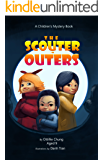 The Scouter-Outers: A Children's Mystery Book