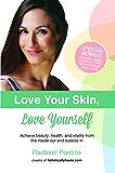 Love Your Skin, Love Yourself