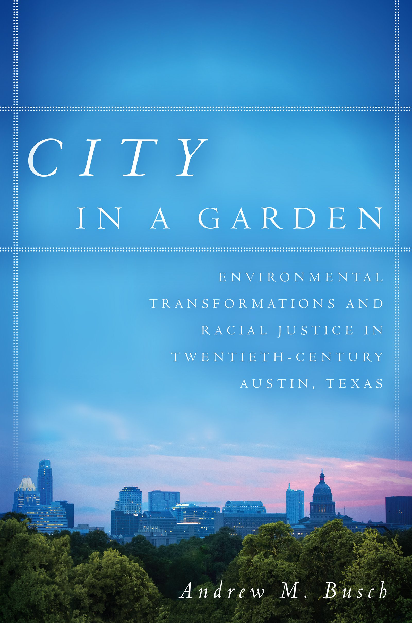 City In A Garden Environmental Transformations And Racial Justice