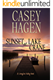 Sunset at Lake Crane (A Livingston Valley Novel Book 1)
