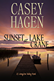 Sunset at Lake Crane (A Livingston Valley Novel Book 1)