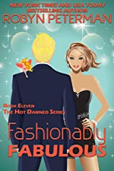 Fashionably Fabulous: Book Eleven, The Hot Damned Series Kindle Edition