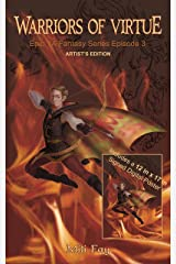 Warriors of Virtue Epic YA Fantasy Series Episode 3: Artist's Edition Kindle Edition